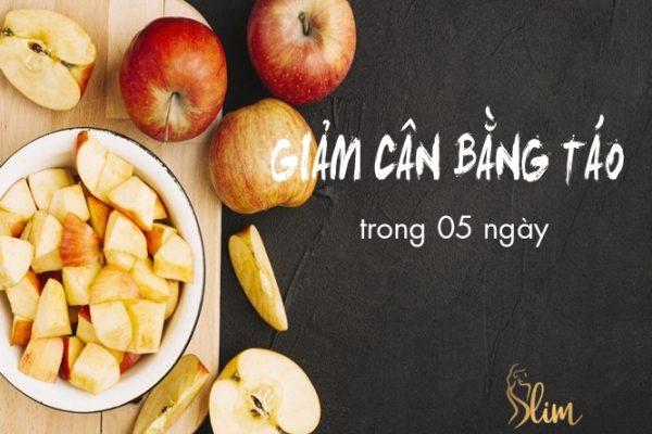Cách giảm cân bằng táo giảm ngay 03 kg sau 5 ngày siêu hiệu quả