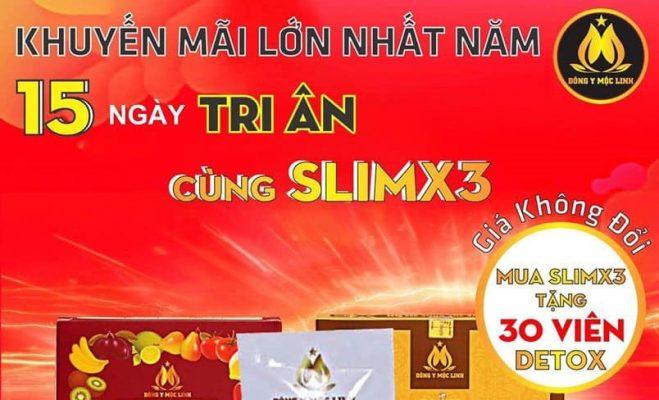 Khuyến mãi giảm cân Slim X3 - Mua 1 tặng 2 - Số lượng có hạn