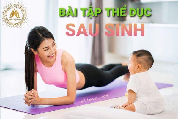 Bài tập thể dục sau sinh - Gợi ý thực đơn giảm cân sau sinh