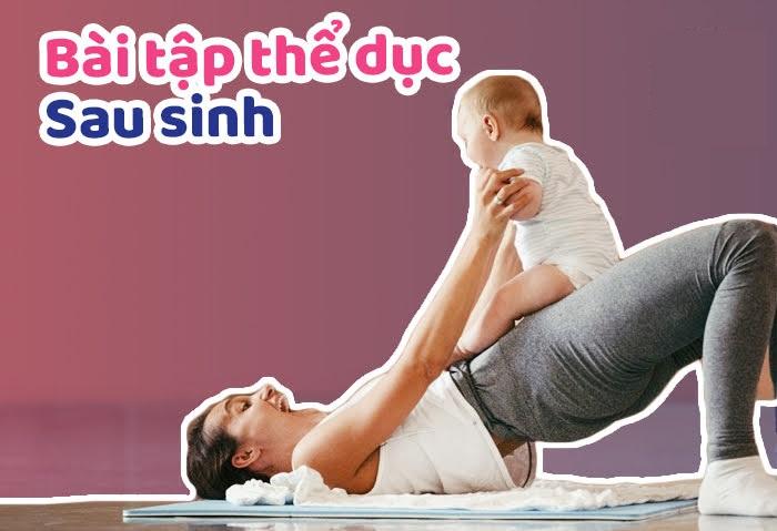 Bài tập thể dục sau sinh - Gợi ý thực đơn giảm mỡ sau sinh