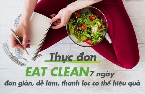 Thực đơn giảm cân 7 ngày hiệu quả - Eat Clean